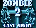Zombie Last Night 2